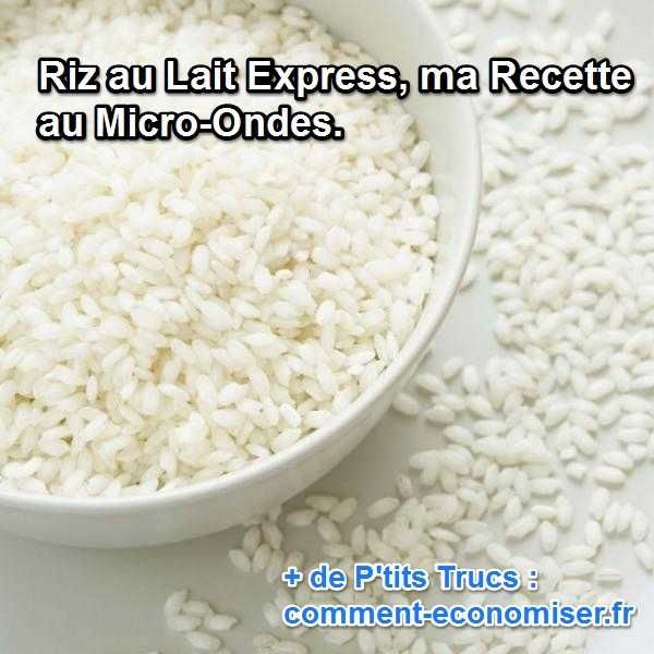 Il m'arrive souvent de vouloir régaler ma tribu, mais sans me compliquer la vie. Avec cette recette de riz au lait express, vous économisez du temps et de l'argent : rapide à cuisiner et hyper économique, voici une recette gourmande des plus séduisantes.  Découvrez l'astuce ici : http://www.comment-economiser.fr/riz-au-lait-express-micro-ondes.html?utm_content=bufferd6314&utm_medium=social&utm_source=pinterest.com&utm_campaign=buffer