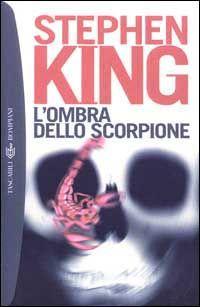 L'ombra dello scorpione - Stephen King