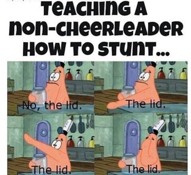 haha, so true. Lol Sorry about all the cheer stuff today but this is to funny!