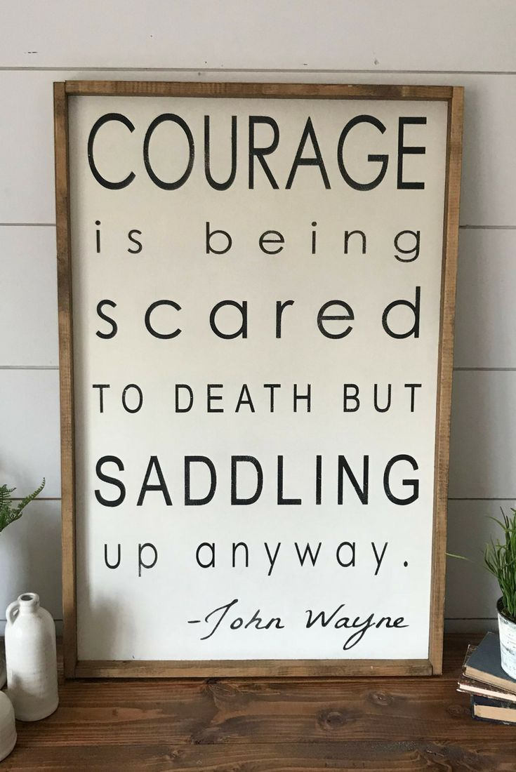 Courage is being scared to death but saddling up anyway, John Wayne Quote, Farmhouse sign, Farmhouse Decor, Wood Sign, Rustic Sign, Gallery Wall Art, Wall decor, Home decor, rustic decor, inspirational sign #ad