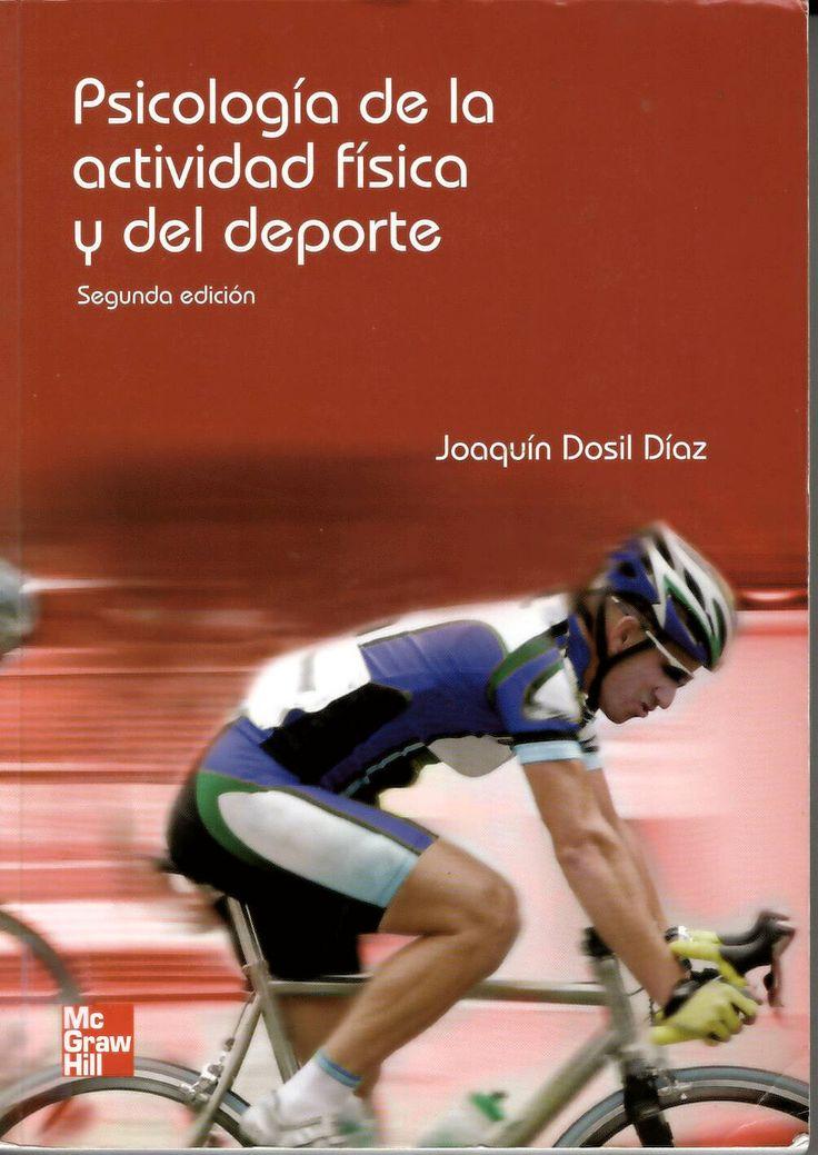 Psicología de la educación física y el deporte / Joaquín Dosil http://absysnetweb.bbtk.ull.es/cgi-bin/abnetopac01?TITN=559929