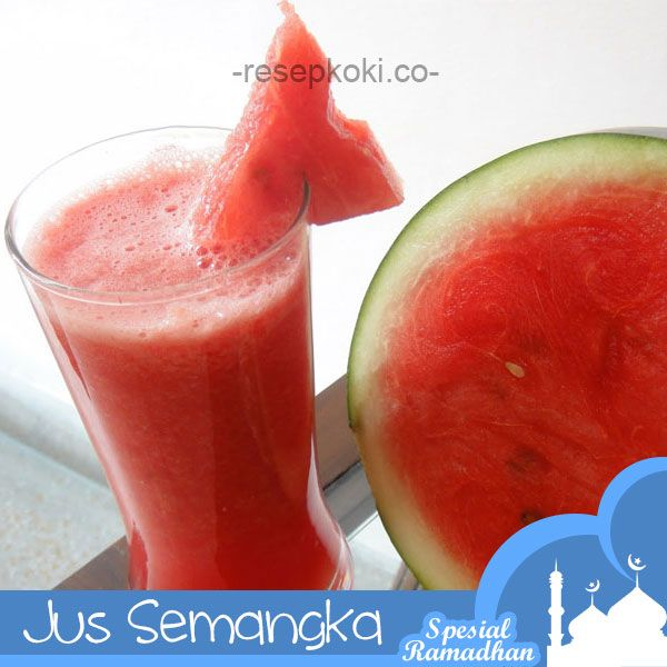 #Sajian Ramadhan: Resep Jus Semangka