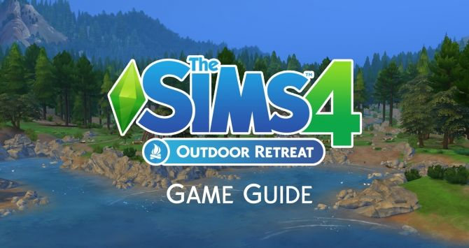 SimsVIP's Sims 4 Outdoor Retreat Game Guide at Sims Vip via Sims 4 Updates