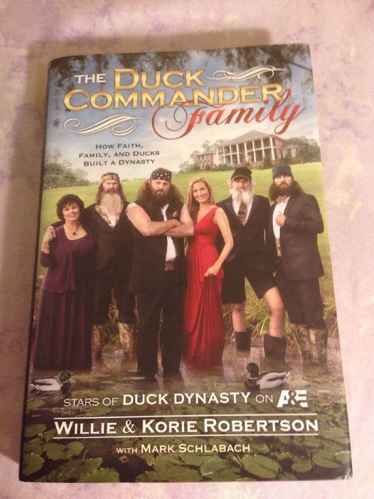 The Duck Commander Family: How Faith, Family, and Ducks Built a Dynasty, Rob