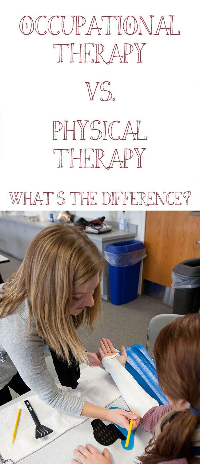 occupational therapy vs physical therapy Many of the parents i meet often ask why very few occupational therapist work  with infants, or why an occupational therapist (ot) is seeing their.