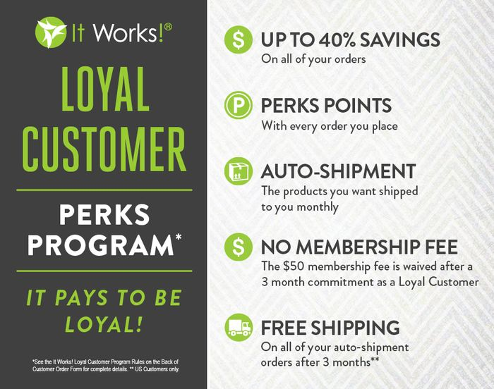 Our loyal customer program pays off! Up to 40% off on all products, free shipping after 3 months, and perk points earned on all products ordered to go towards FREE products!