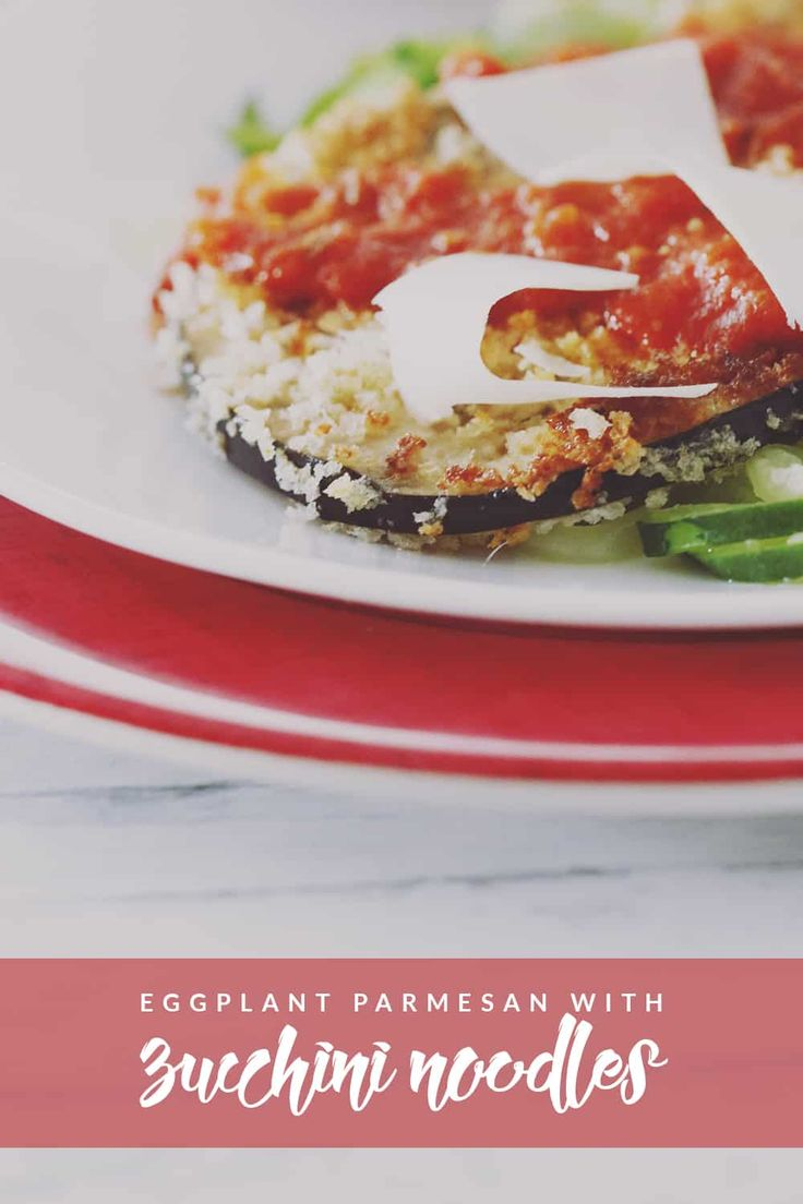 A simple and healthy twist on Eggplant Parmesan with zucchini noodles in place of regular noodles. Easy to make and delicious to eat!