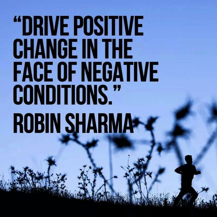 Drive positive change quotes pinterest for Positive change quotes