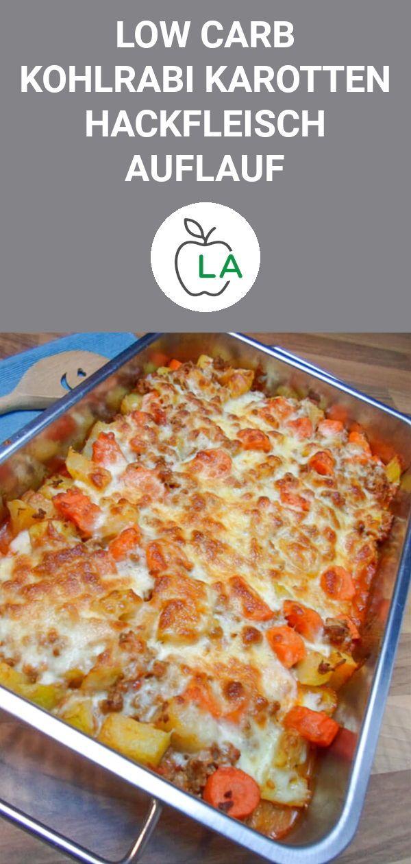 Low Carb Kohlrabi Karotten Hackfleisch Auflauf – Leckeres Rezept – Lecker Abnehmen