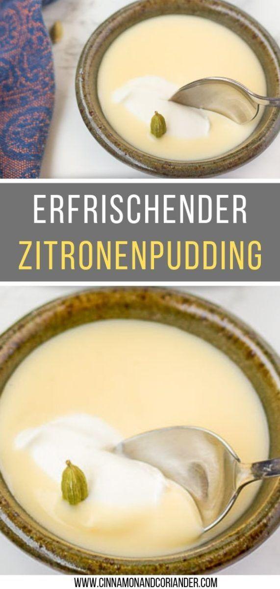 Cremiger Zitronenpudding mit Kardamom Das perfekte Sommerdessert