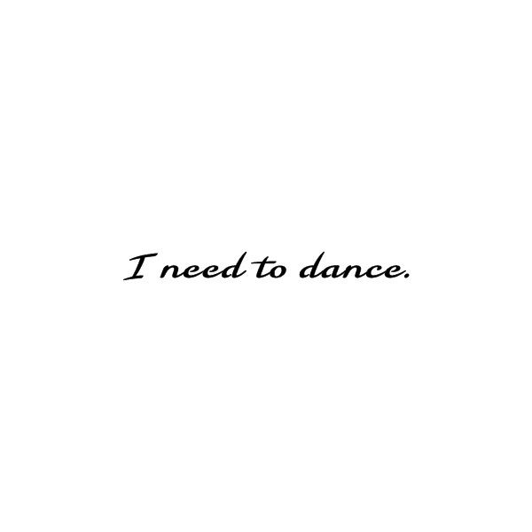 Dance Quote found on Polyvore