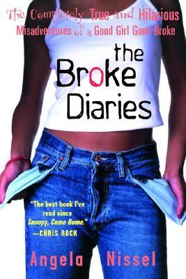 The Broke Diaries by: Angela Nissel Hilarious.
