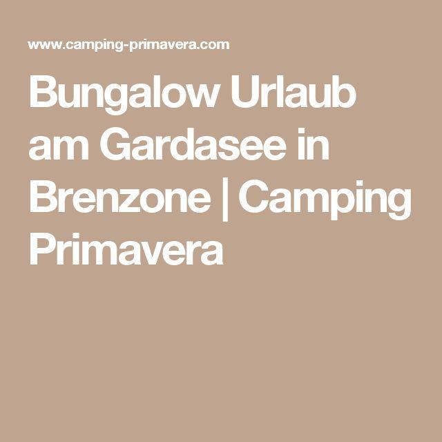 Bungalow Urlaub am Gardasee in Brenzone   Camping Primavera
