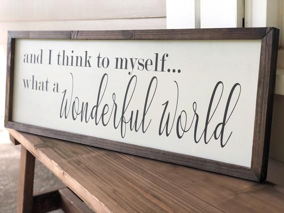 What A Wonderful World Wood Sign Wood Sign Saying Modern