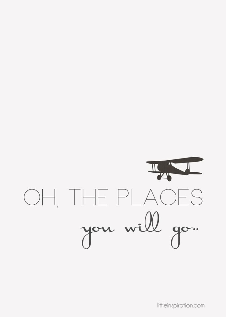 Oh, the places you will go.