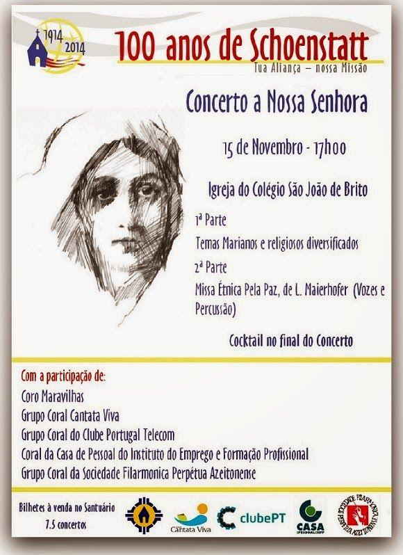 Spe Deus: 15 Nov 17h - Concerto a Nossa Senhora - 100 anos de Schoenstatt - Igreja do Colégio São João de Brito