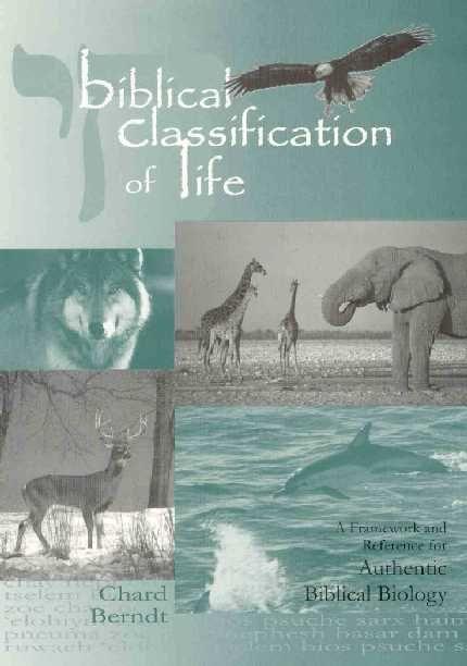 Biblical Classification of Life - free