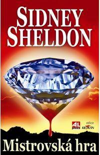 Mistrovská hra - Sidney Sheldon #alpress #sidney #sheldon #hra #bestseller #román #knihy #thriller