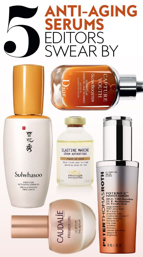 The 5 Anti Aging Serums Our Editors Swear By Skin Care Anti Aging Serum Best Skincare Products