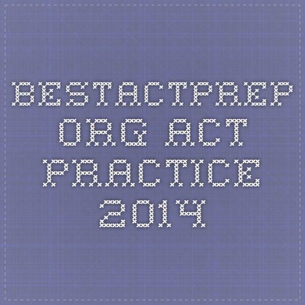 bestactprep.org ACT Practice 2014