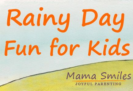 Fun activities for a rainy day - some ideal for spending time with your kids, some perfect of kids to do on their own. Some are quick and easy; others will keep the kids busy for quite a while!