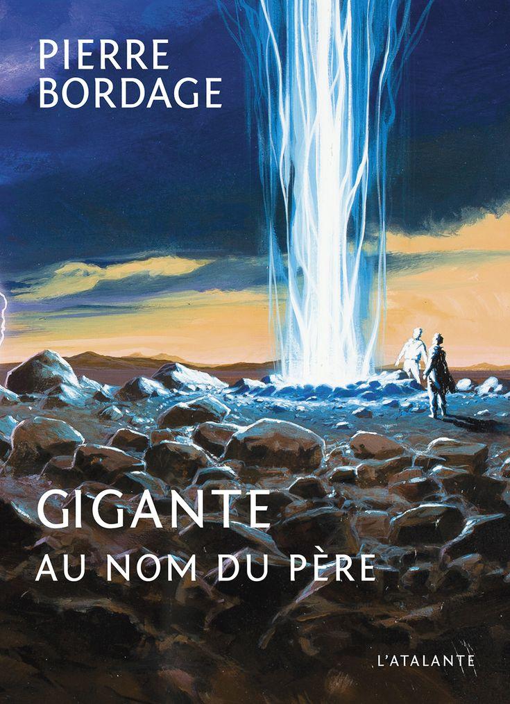 Gigante Au nom du père de Pierre Bordage (2013) ©Manchu
