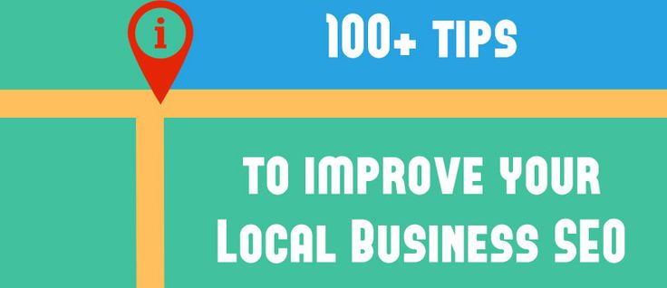 100+ Local Business SEO Tips – A Definitive guide to Local SEO