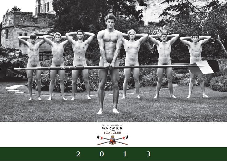 The Warwick Rowers - Each year they create a 'special' calendar featuring the team. The proceeds from these calendars go to benefit the fight against homophobia.