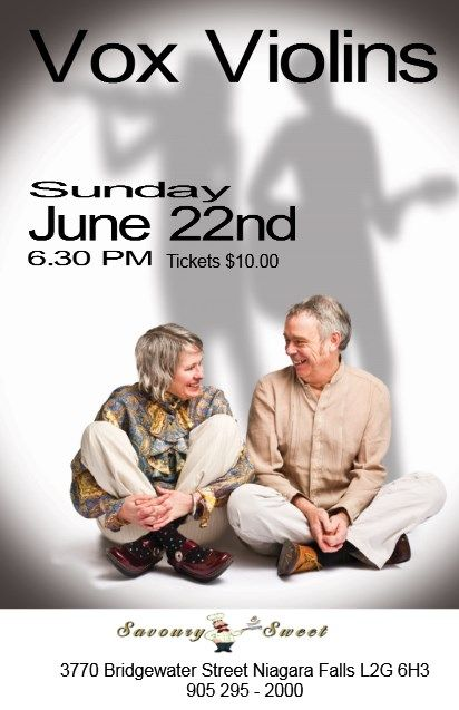 Sunday Series on June 22nd featuring Vox Violins at 6.30PM at Savoury and Sweet Restaurant Niagara Falls