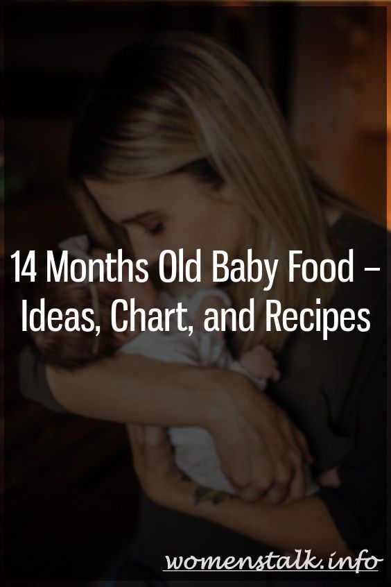 14 Month Baby Food – Ideas, Diagrams and Recipes   – Just For Parents