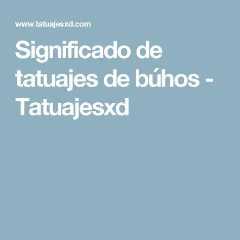 Significado de tatuajes de búhos - Tatuajesxd