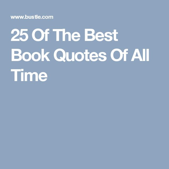25 Of The Best Book Quotes Of All Time
