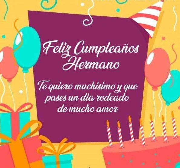 Las Mejores Frases De Cumpleaños Para Un Hermano Feliz Cumpleaños Hermano Querido Feliz Cumpleaños Hermano Frases Tarjetas De Feliz Cumpleaños