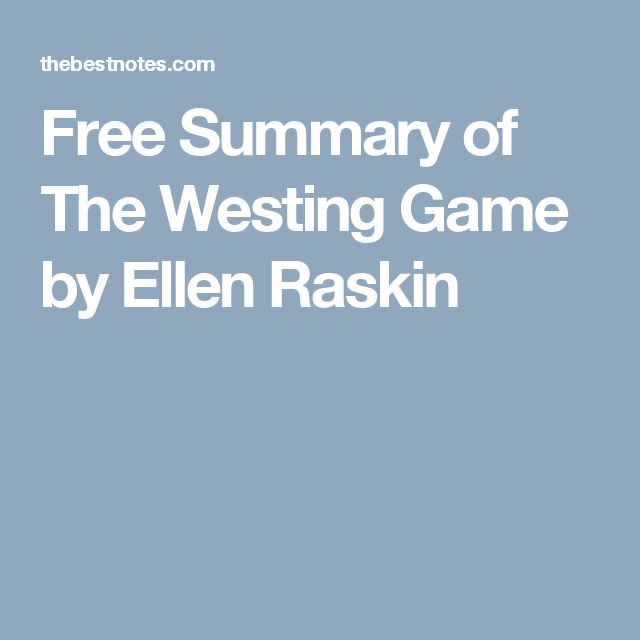 Free Summary of The Westing Game by Ellen Raskin