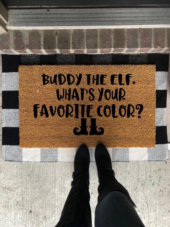 Buddy The Elf What S You Favorite Color Doormat Custom Doormat