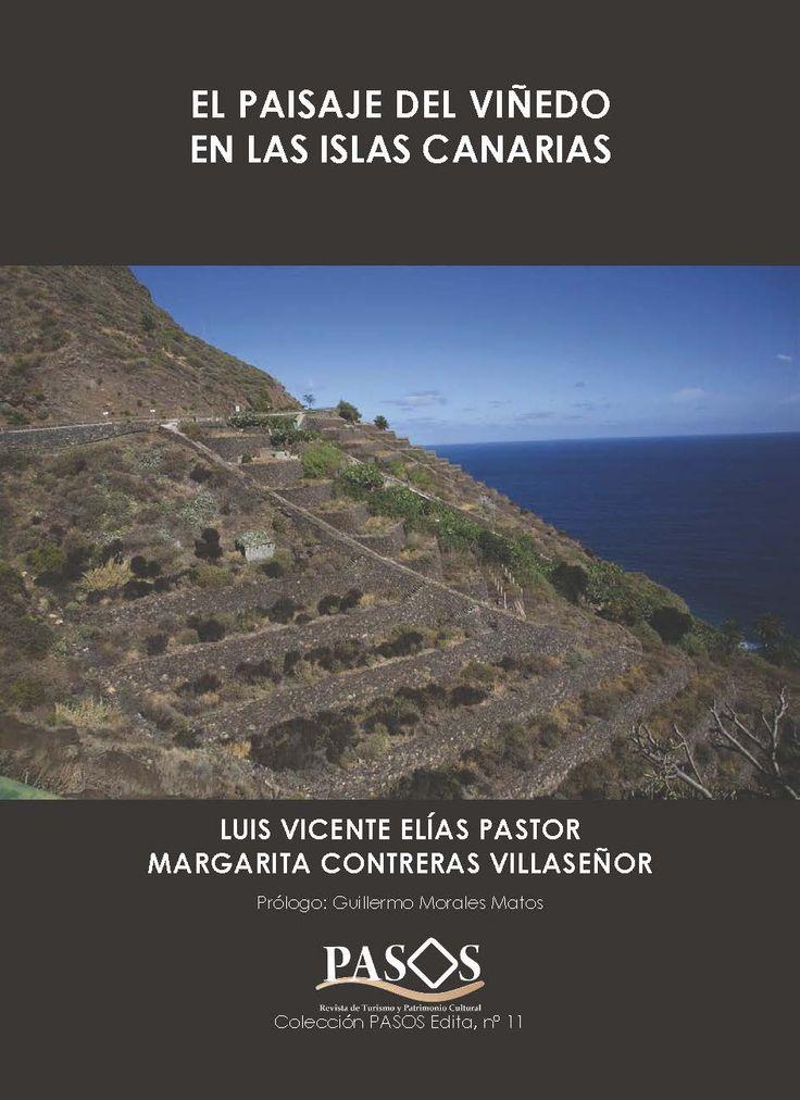 El paisaje del viñedo en las Islas Canarias / Luis Vicente Elías Pastor y Margarita Contreras Villaseñor (julio 2013). Nº 11