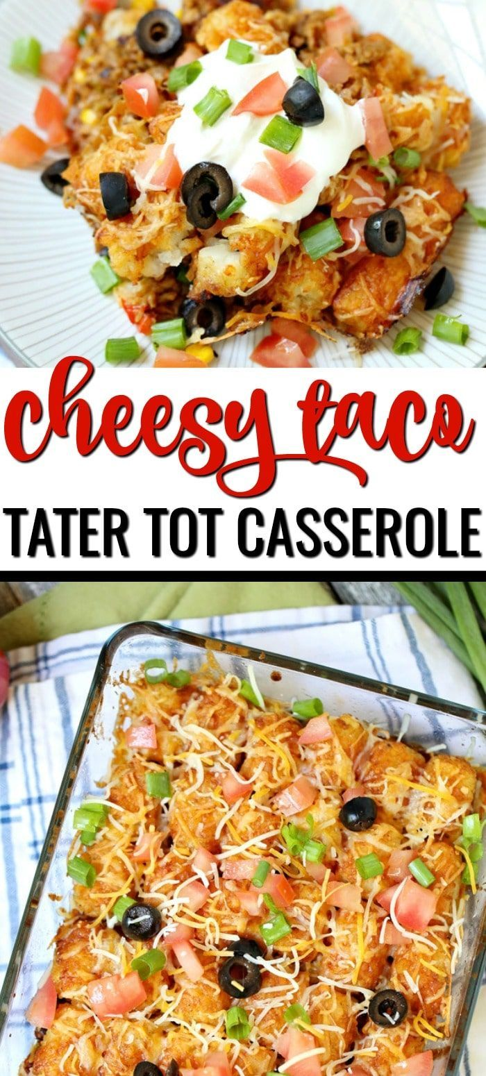 Cheesy Taco Tater Tot Casserole recipe topped with sour ...
