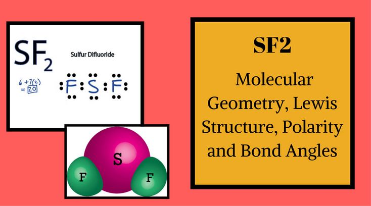 Brief Description of SF2 Molecular Geometry SF2 forms a bend compound, and there are a total of 20 valence electrons: 6 by sulfur, seven from fluorine and seven from others. It creates one bond, Eight is placed around the sulfur. To get more information about sf2 structure, visit here. http://geometryofmolecules.com/sf2-lewis-structure-polarity-and-bond-angles/