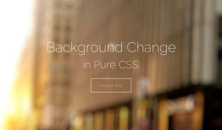 Background change in pure CSS