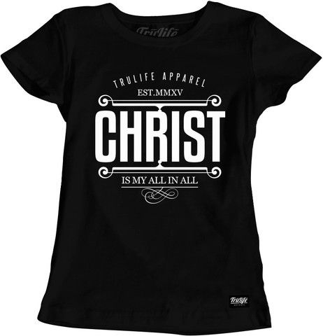 Ladies Christ My All T-Shirt Trendy Christian Apparel.   www.trulifeapparel.com ...    #hoodie #streetwear #god #jesus #streetgear #swag #swagwear #shoes #tees #TrulifeApparel #TruLife #trending #love #london #newyork #fashionista #fashion #christian #christianapparel #christianclothing #clothing #brands #wow #tees #follow #followme #inspiration #white #love #instagoodChristian Apparel.   www.trulifeapparel.com ...    #hoodie #streetwear #god #jesus #streetgear #swag #swagwear #shoes #tees…