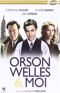Me and Orson Welles est un film britannique de Richard Linklater sorti en 2009, mettant en vedette Christian Mckay, Claire Danes et Zac Efron. Le film est basé sur le livre de Robert Kaplow qui porte le même titre. (Wikipédia) (Télé / Janvier 2014)