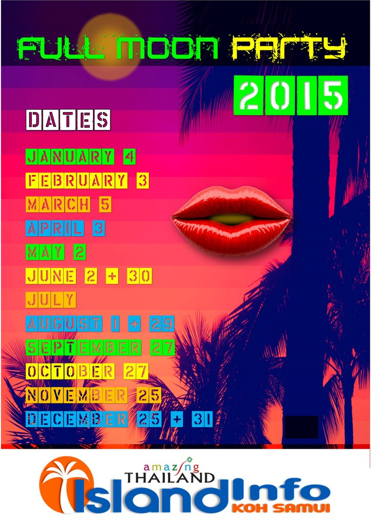 2015 Full Moon Party Dates, Koh Phangan, Koh Samui, Thailand