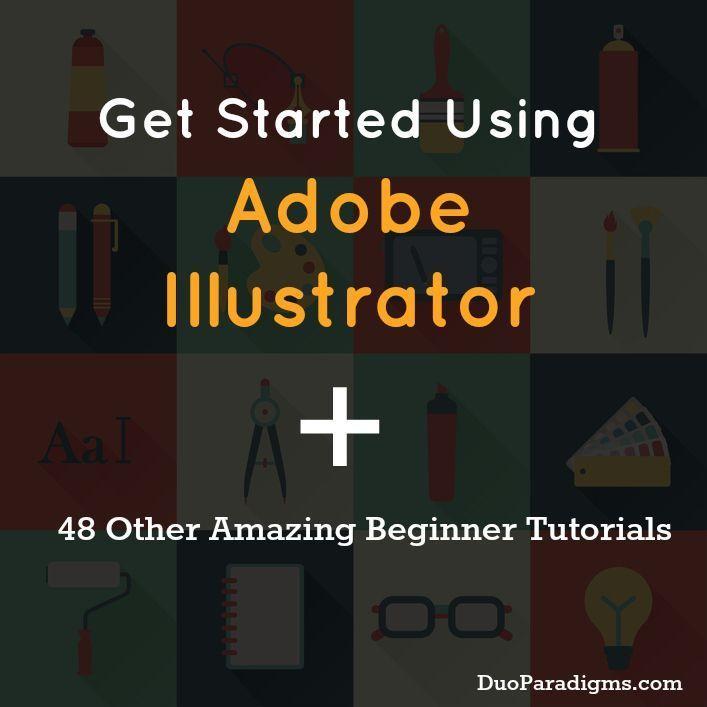 Adobe Illustrator // Get Started Using Adobe Illustrator + 48 Other Amazing Beginner Tutorials #design