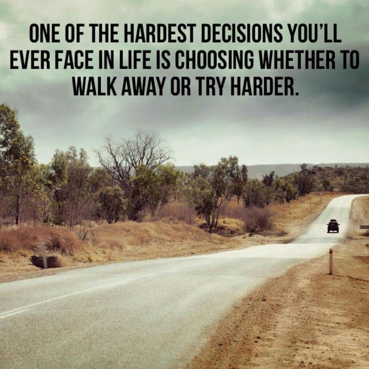 Quotes About Tough Decisions: Best 25+ Try Harder Ideas On Pinterest