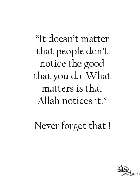 People Don't Notice the Good You Do?