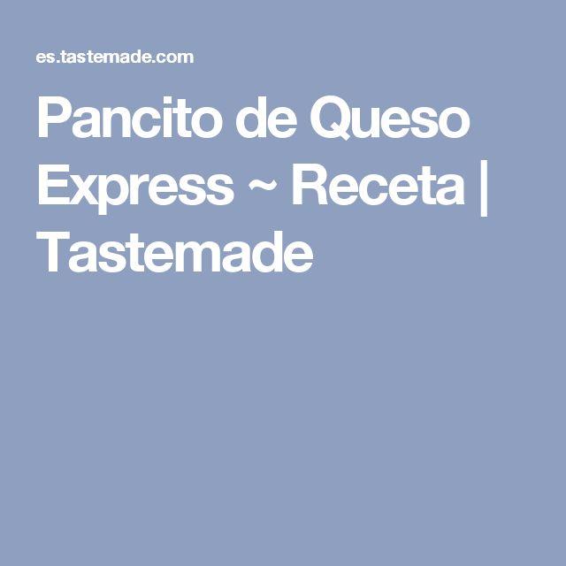 Pancito de Queso Express ~ Receta | Tastemade