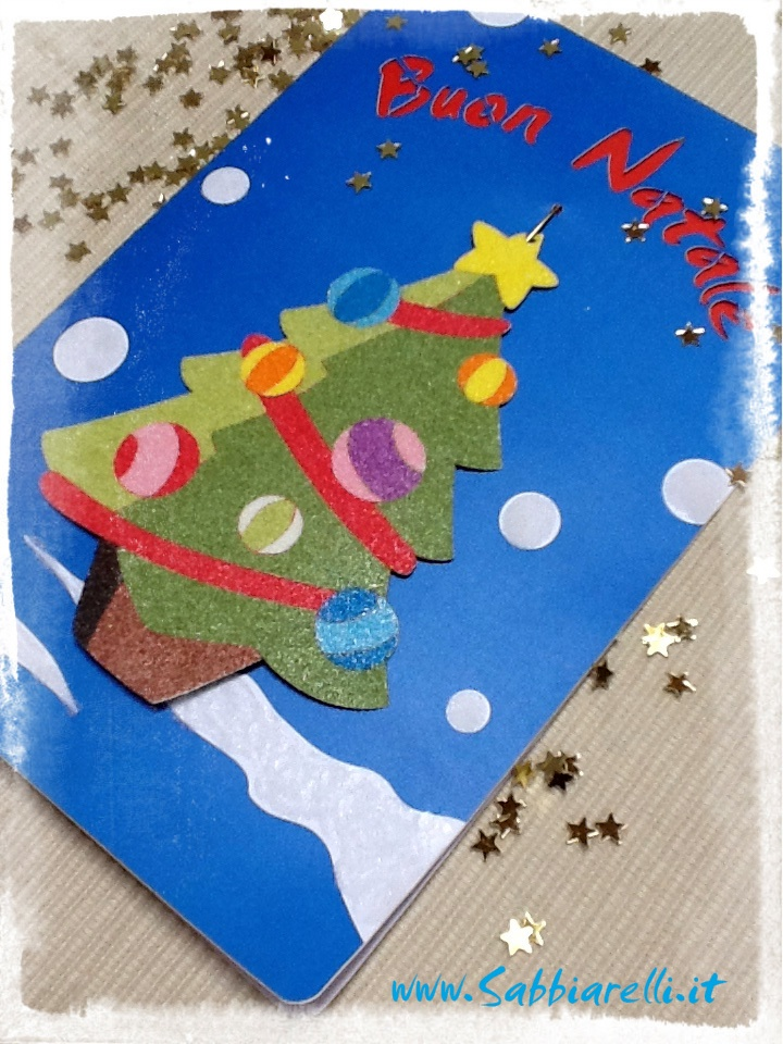 """Biglietto di auguri realizzato con """"Gli addobbi di Natale """" Sabbiarelli.  http://www.sabbiarelli.it/album/album-gli-addobbi-di-natale.html"""