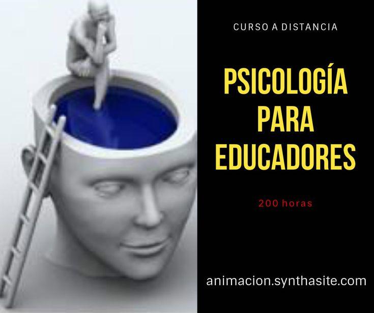 Curso Psicologia para Educadores #cursos #psicologia #educadores #educacion #formacion #integradores #maestras #animadores #tasoc #curriculum #integracionsocial #animacionsociocultural