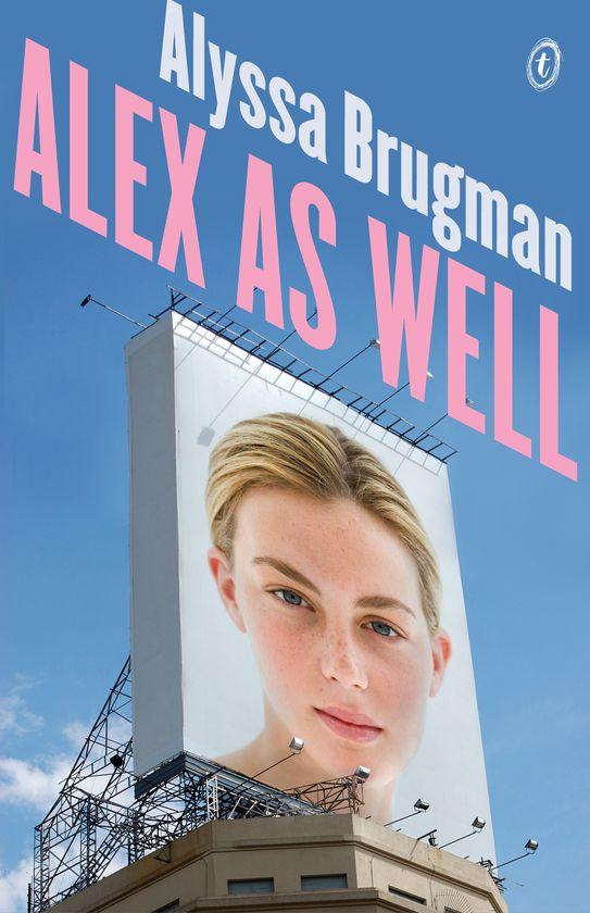 Alex As Well by Alyssa Brugman