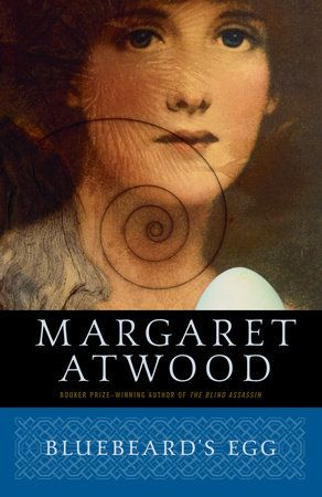 Bluebeard's Egg by Margaret Atwood